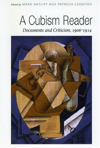 Cubism Reader Documents and Criticism, 1906-1914  2008 9780226021102 Front Cover