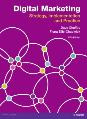Digital Marketing Strategy, Implementation and Practice 5th 2012 (Revised) 9780273746102 Front Cover
