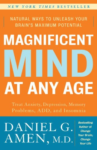 Magnificent Mind at Any Age Natural Ways to Unleash Your Brain's Maximum Potential N/A edition cover