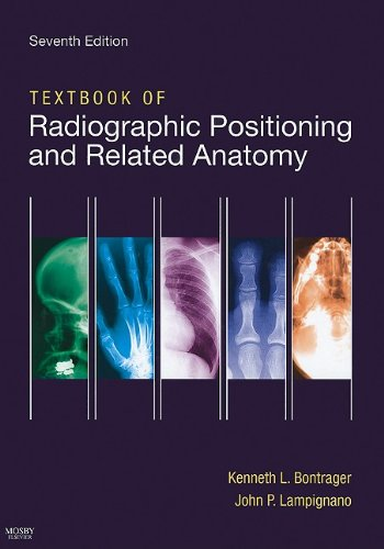 Textbook of Radiographic Positioning and Related Anatomy  7th 2010 edition cover