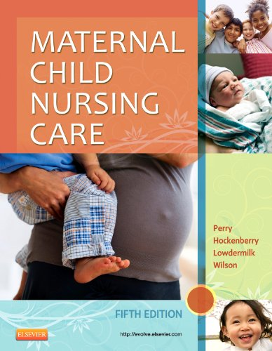 Maternal Child Nursing Care  5th 2013 edition cover