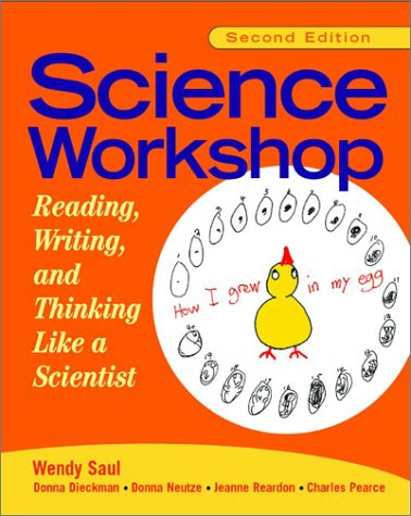 Science Workshop Reading, Writing, and Thinking Like a Scientist 2nd 2002 edition cover