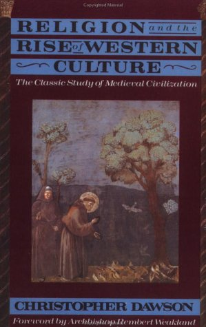 Religion and the Rise of Western Culture  N/A edition cover