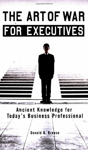 Art of War for Executives Ancient Knowledge for Today's Business Professional N/A edition cover