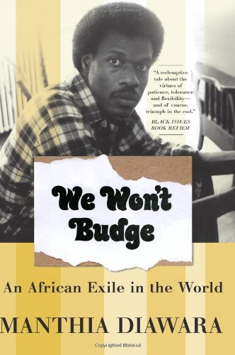 We Won't Budge An African Exile in the World N/A edition cover