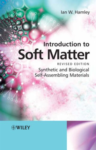 Introduction to Soft Matter Synthetic and Biological Self-Assembling Materials  2007 edition cover