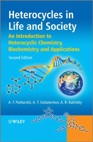 Heterocycles in Life and Society An Introduction to Heterocyclic Chemistry, Biochemistry and Applications 2nd 2011 9780470714102 Front Cover
