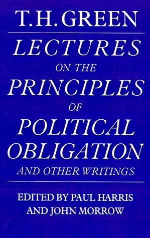 Lectures on the Principles of Political Obligation and Other Writings   1986 9780521278102 Front Cover