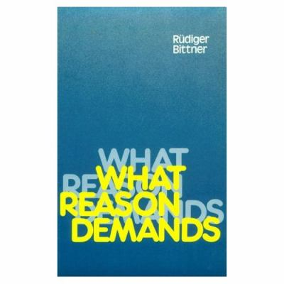 What Reason Demands   1989 9780521377102 Front Cover