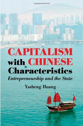 Capitalism with Chinese Characteristics Entrepreneurship and the State  2008 edition cover