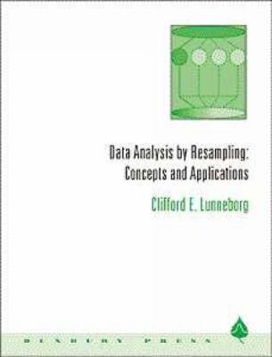 Data Analysis by Resampling Concepts and Applications  2000 9780534221102 Front Cover