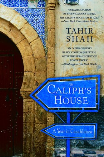 Caliph's House A Year in Casablanca N/A edition cover