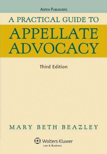 Practical Guide to Appellate Advocacy  3rd (Revised) edition cover