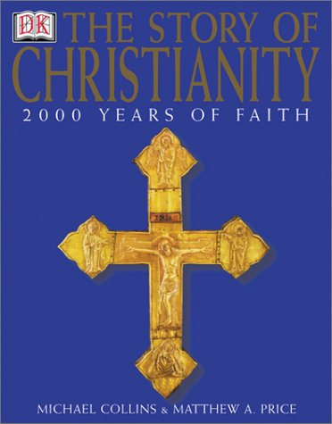 Story of Christianity   2003 edition cover