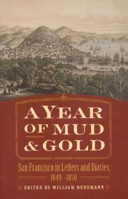 Year of Mud and Gold San Francisco in Letters and Diaries, 1849-1850  2003 edition cover