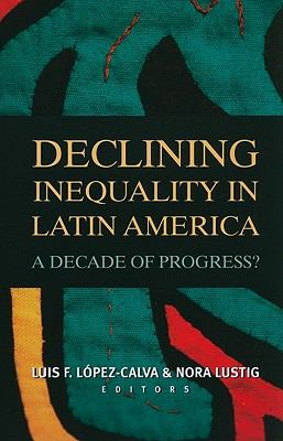 Declining Inequality in Latin America A Decade of Progress?  2010 edition cover