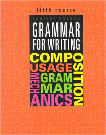 Grammar for Writing, Fifth Course 1st 2000 (Student Manual, Study Guide, etc.) edition cover