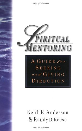 Spiritual Mentoring A Guide for Seeking and Giving Direction N/A edition cover