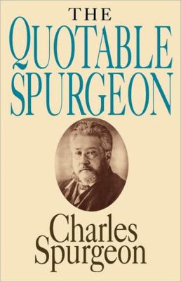 Quotable Spurgeon  N/A 9780877887102 Front Cover