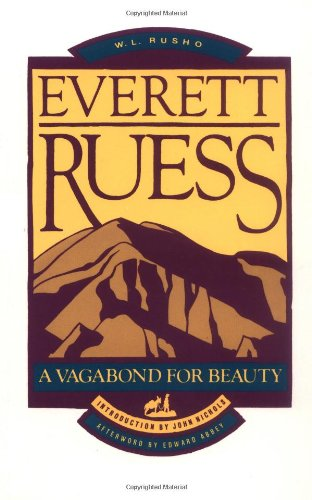 Everett Ruess A Vagabond for Beauty N/A edition cover