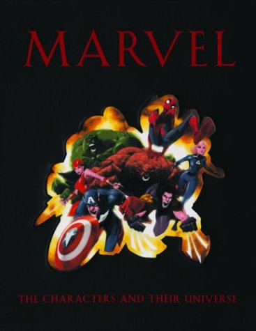 Marvel The Characters and Their Universe 2nd 9780883631102 Front Cover