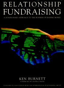 Relationship Fundraising 1st 1992 9780951897102 Front Cover