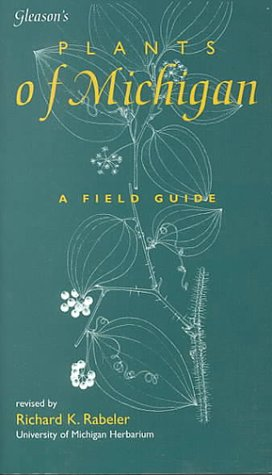 Gleason's Plants of Michigan  1998 9780966325102 Front Cover
