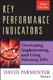 Key Performance Indicators Developing, Implementing, and Using Winning KPIs 3rd 2015 edition cover