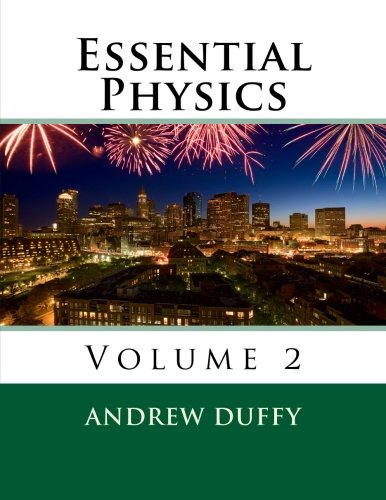Essential Physics, Volume 2  N/A 9781480217102 Front Cover