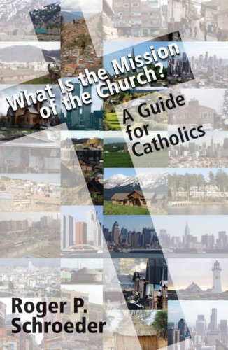 What Is the Mission of the Church? A Guide for Catholics  2008 edition cover