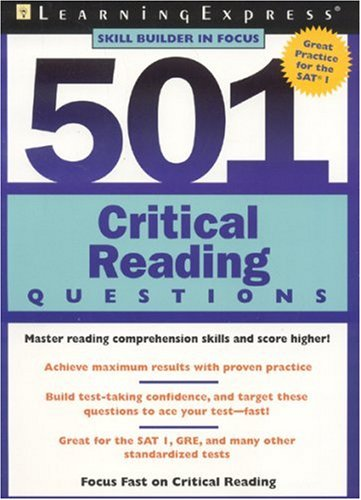 501 Critical Reading Questions Master Reading Comprehension Skills and Score Higher!  2004 edition cover