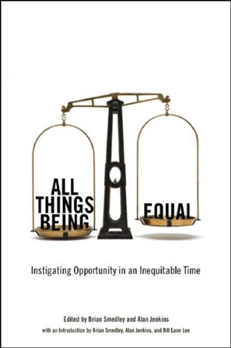 All Things Being Equal Instigating Opportunity in an Inequitable Time  2007 edition cover
