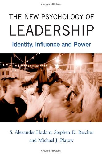 New Psychology of Leadership Identity, Influence and Power  2011 edition cover