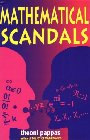 Mathematical Scandals   1997 9781884550102 Front Cover