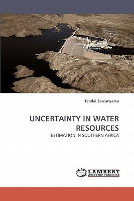 Uncertainty in Water Resources  N/A 9783838344102 Front Cover