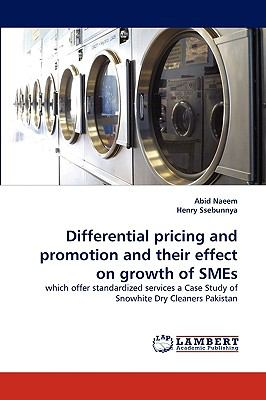 Differential Pricing and Promotion and Their Effect on Growth of Smes N/A 9783838386102 Front Cover