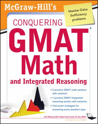 McGraw-Hills Conquering the GMAT Math and Integrated Reasoning, 2nd Edition  2nd 2012 9780071776103 Front Cover