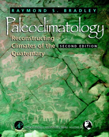 Paleoclimatology Reconstructing Climates of the Quaternary 2nd 1999 (Revised) edition cover