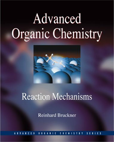 Advanced Organic Chemistry Reaction Mechanisms  2002 edition cover