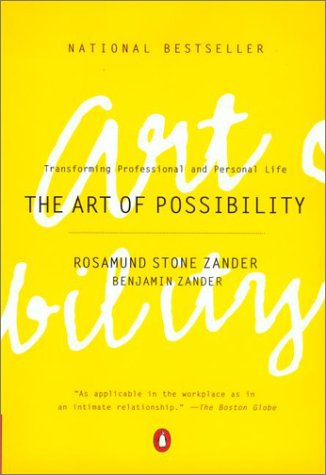 Art of Possibility Transforming Professional and Personal Life  2000 9780142001103 Front Cover