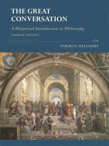Great Conversation A Historical Introduction to Philosophy 4th 2004 (Revised) edition cover
