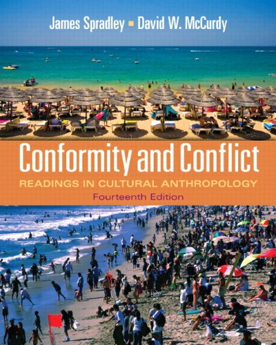 Conformity and Conflict Readings in Cultural Anthropology 14th 2012 (Revised) 9780205234103 Front Cover