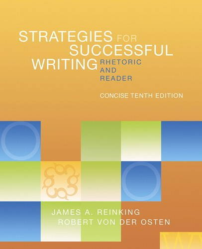 Strategies for Successful Writing, Concise Edition A Rhetoric and Reader 10th 2014 edition cover