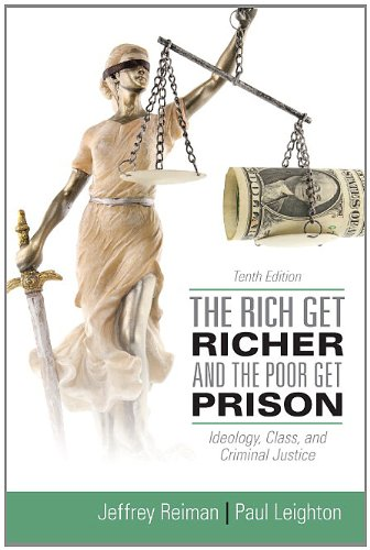 Rich Get Richer and the Poor Get Prison  10th 2013 edition cover