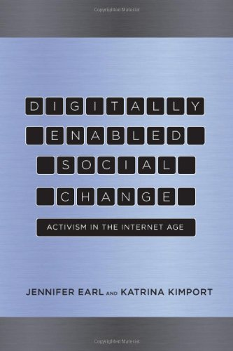 Digitally Enabled Social Change Activism in the Internet Age  2011 edition cover