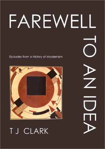Farewell to an Idea Episodes from a History of Modernism  2001 edition cover