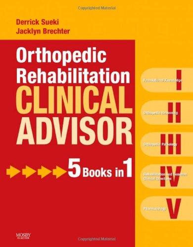 Orthopedic Rehabilitation Clinical Advisor   2010 edition cover