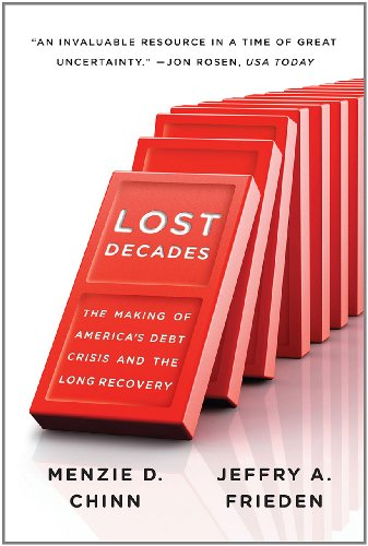 Lost Decades The Making of America's Debt Crisis and the Long Recovery  2012 edition cover