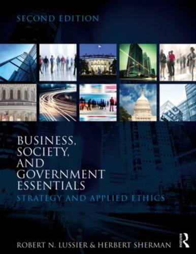 Business, Society, and Government Essentials Strategy and Applied Ethics 2nd 2014 (Revised) edition cover