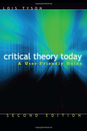 Critical Theory Today A User-Friendly Guide 2nd 2007 (Revised) edition cover